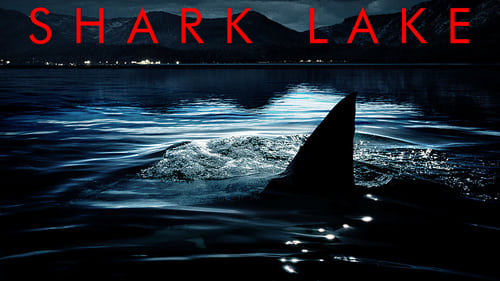 Shark Lake (2015) Watch Full Movie Streaming Online