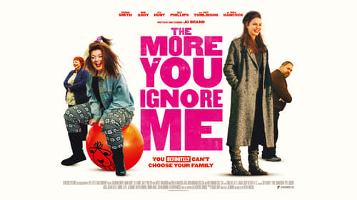 The More You Ignore Me (2018) Watch Full Movie Streaming Online