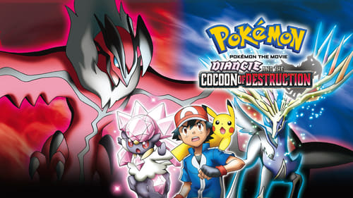 Pokémon the Movie: Diancie and the Cocoon of Destruction (2014) Watch Full Movie Streaming Online