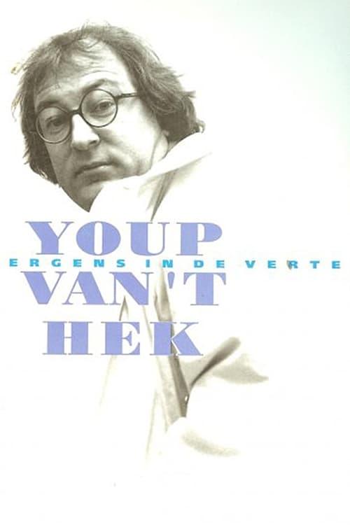 Youp van 't Hek: Ergens in de verte