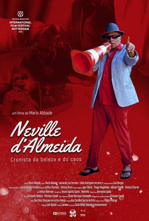 Neville D'Almeida: Cronista da Beleza e do Caos (2018) Watch Full HD Streaming Online in HD-720p Video Quality