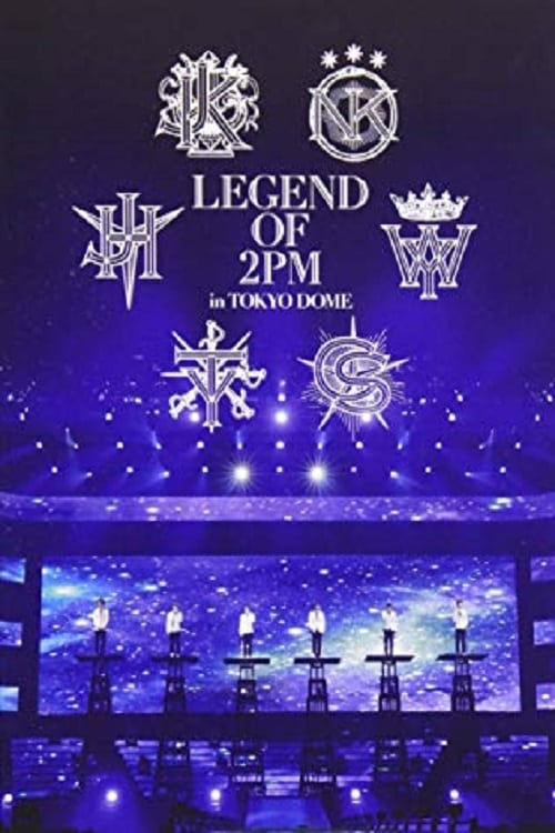 2PM - Legend of 2PM in Tokyo Dome