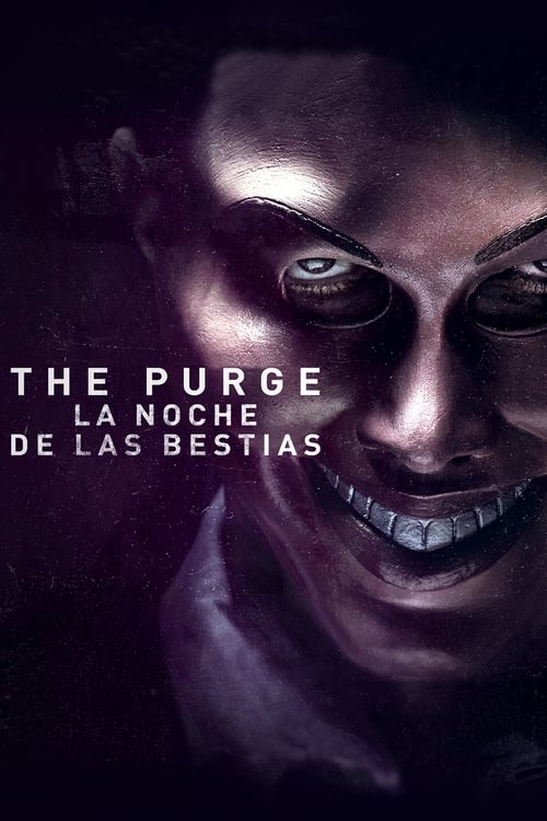 The Purge: La noche de las bestias (2013) Repelisplus Ver Ahora Películas Online Gratis Completas en Español y Latino HD