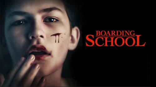 Boarding School (2018) Watch Full Movie Streaming Online
