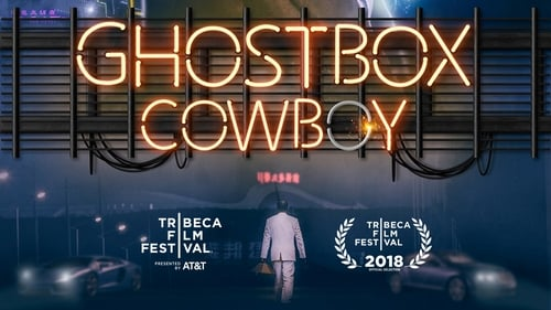 Ghostbox Cowboy (2018) Watch Full Movie Streaming Online