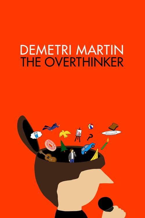 Demetri Martin: The Overthinker (2018) Watch Full HD Streaming Online