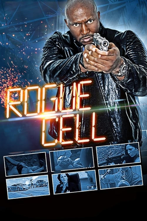 watch Rogue Cell full movie online stream free HD