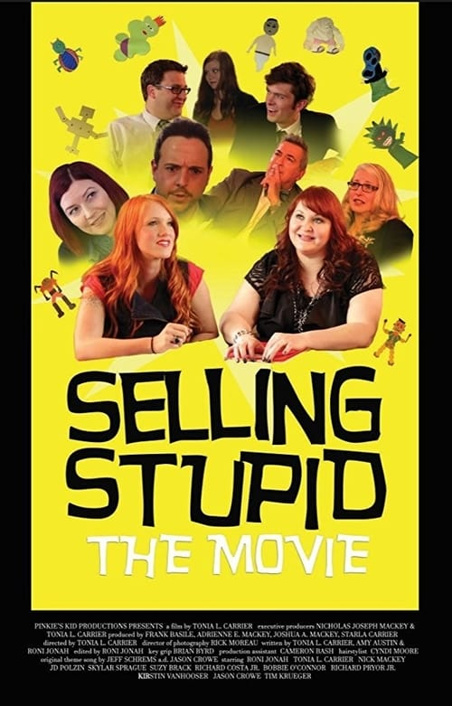 watch Selling Stupid full movie online stream free HD
