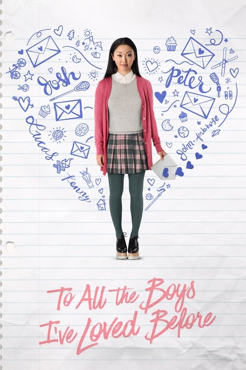 Watch To All the Boys I've Loved Before Online