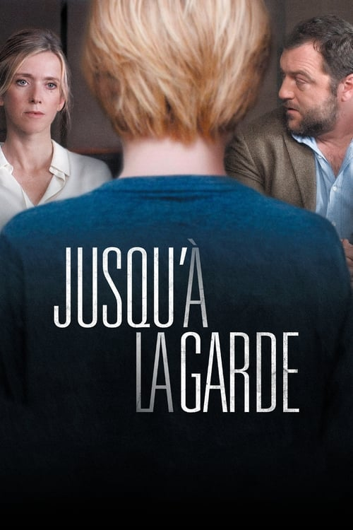 Jusqu'à la garde (2018) Watch Full Movie Streaming Online