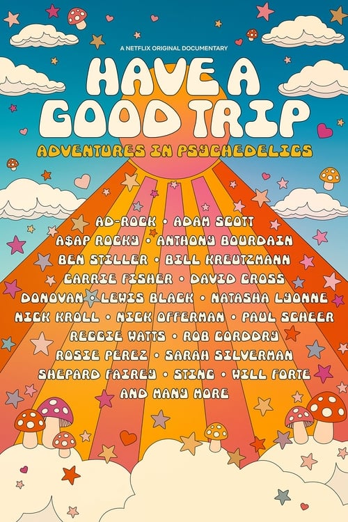 Watch Have a Good Trip: Adventures in Psychedelics Online