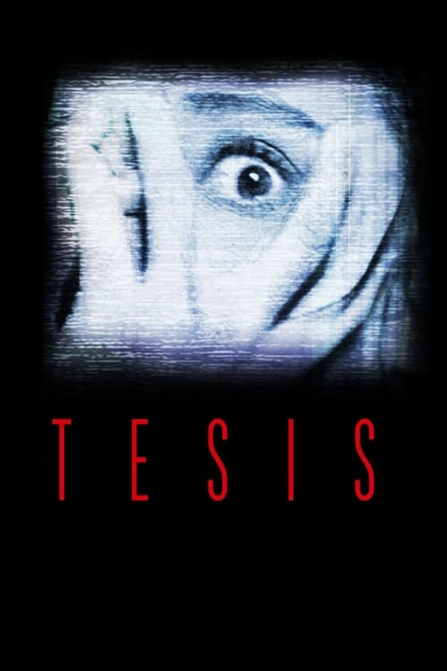 Tesis (1996) Watch Full Movie Streaming Online