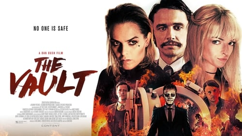 The Vault (2017) Watch Full Movie Streaming Online