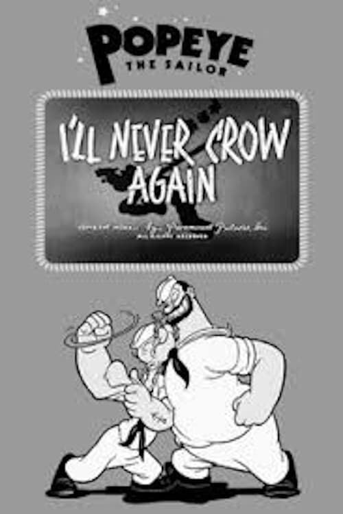 I'll Never Crow Again