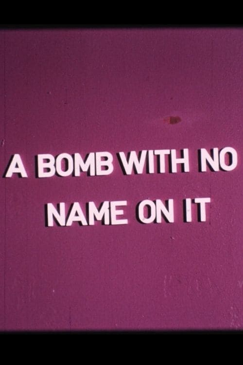 A Bomb With No Name On It 1976