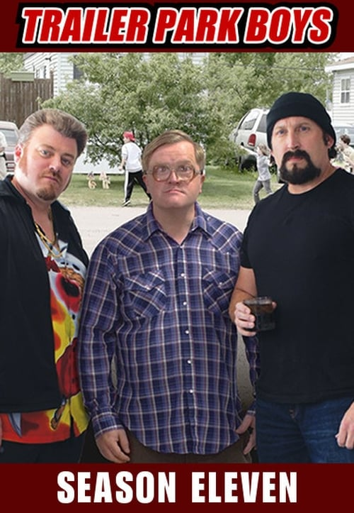 Cover of the Season 11 of Trailer Park Boys