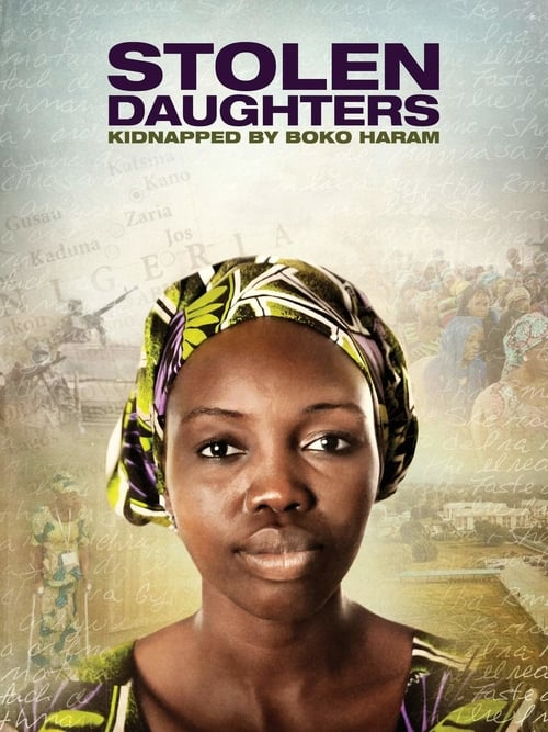 watch Stolen Daughters: Kidnapped By Boko Haram full movie online stream free HD