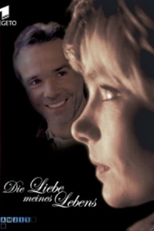 Die Liebe meines Lebens (2001) Poster