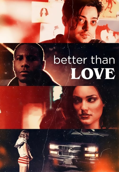 watch Better Than Love full movie online stream free HD