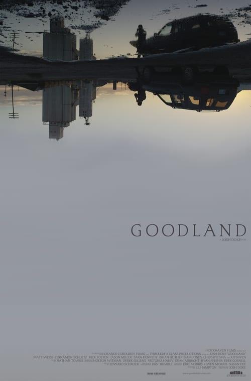 watch Goodland full movie online stream free HD