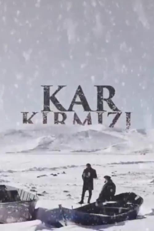 Kar Kırmızı