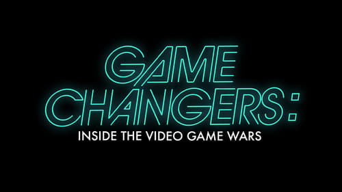 Game Changers: Inside the Video Game Wars (2019) Watch Full Movie Streaming Online