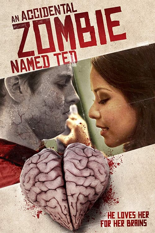 watch An Accidental Zombie (Named Ted) full movie online stream free HD