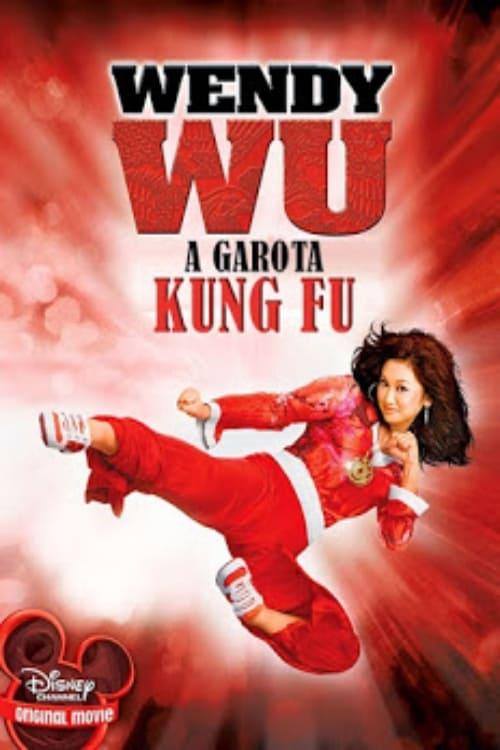 Assistir Wendy Wu: A Garota Kung Fu (2006) filme completo dublado online em Portuguese