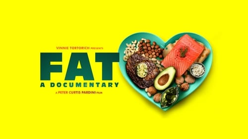 FAT: A Documentary (2019) Watch Full Movie Streaming Online