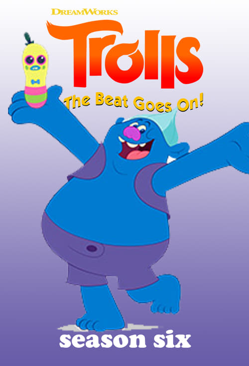 Cover of the Season 6 of Trolls: The Beat Goes On!
