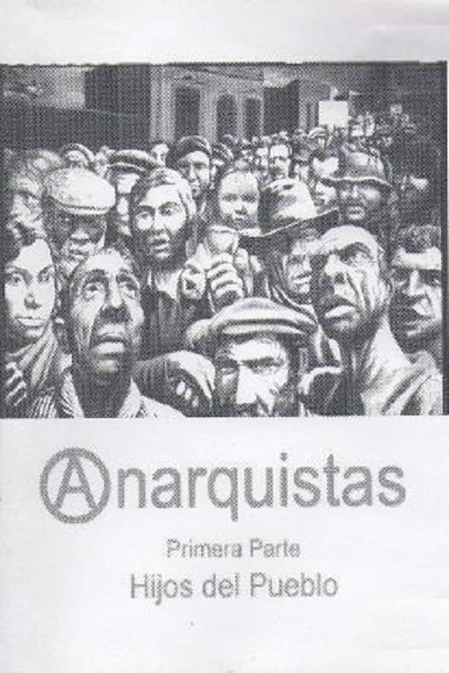 Anarchists: Part One (Children of the People)
