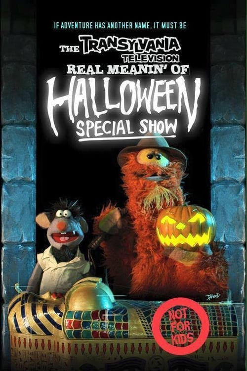 The Transylvania Television Real Meanin' of Halloween Special Show