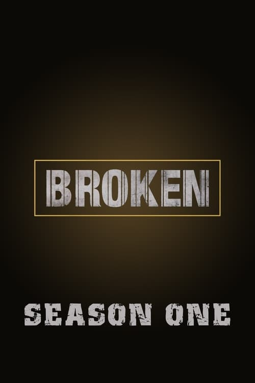 Cover of the Season 1 of Broken