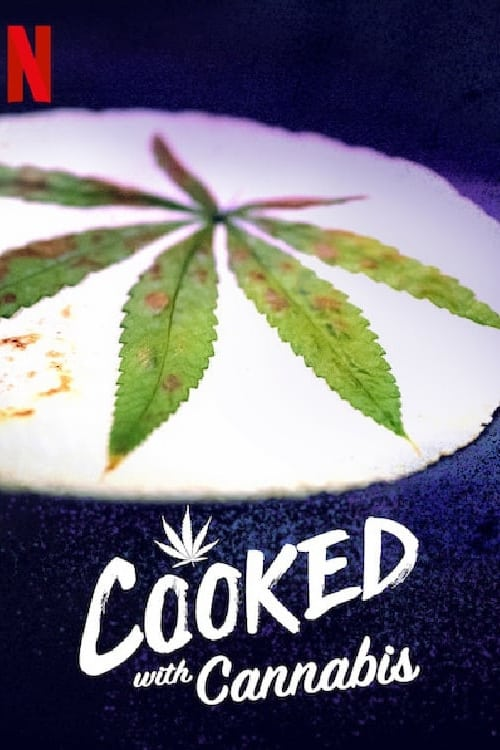 Cover of the Season 1 of Cooked With Cannabis