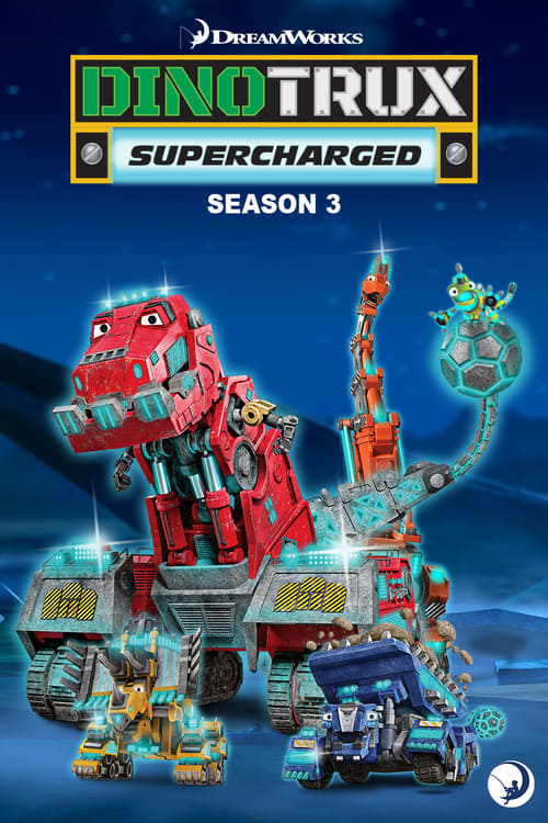 Cover of the Season 3 of Dinotrux: Supercharged