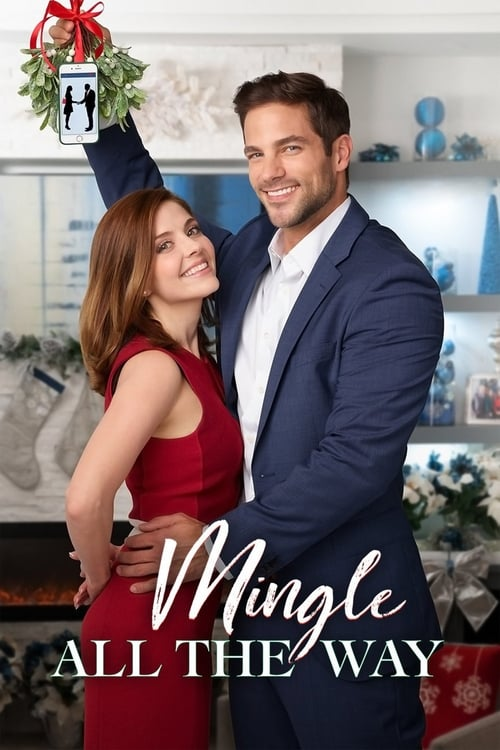 Mingle All the Way (2018) Watch Full Movie google drive