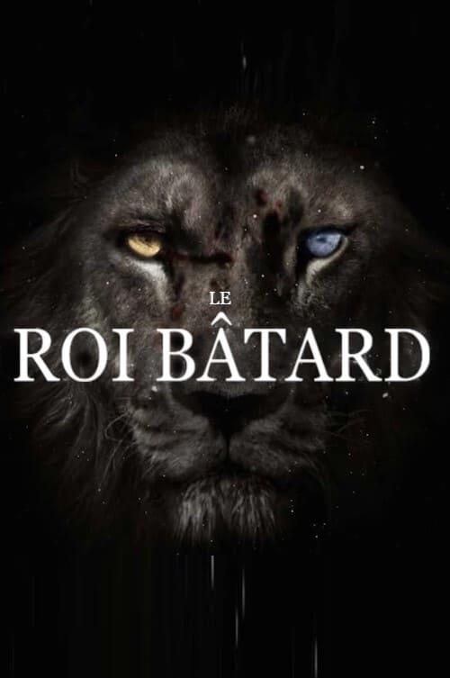 Le Roi Bâtard