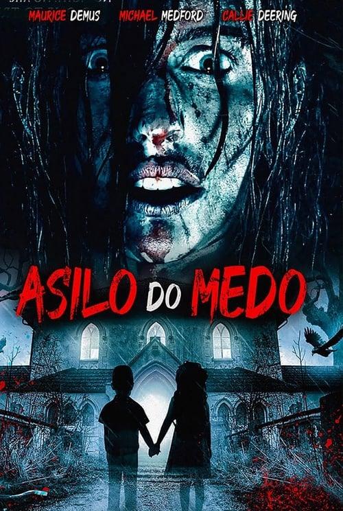 Asylum of Fear (2018) Watch Full Movie Streaming Online