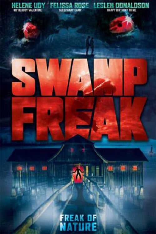 watch Swamp Freak full movie online stream free HD