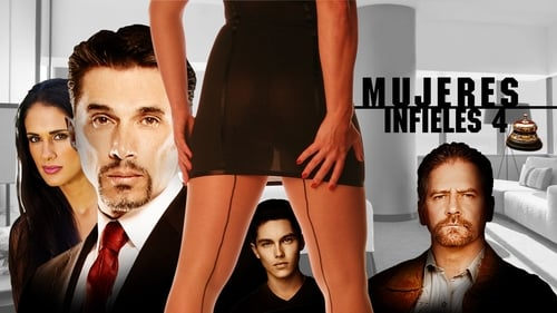 Mujeres Infieles 4 (2016) Watch Full Movie Streaming Online
