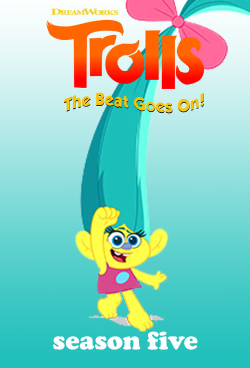 Cover of the Season 5 of Trolls: The Beat Goes On!