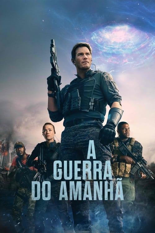 Filme A Guerra do Amanhã Dual Áudio 2021 – FULL HD 1080p