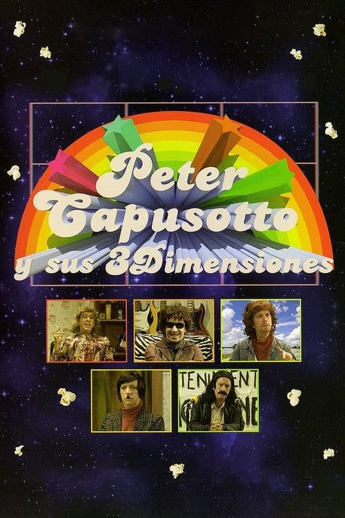 Peter Capusotto y sus 3 Dimensiones (2012) PelículA CompletA 1080p en LATINO espanol Latino