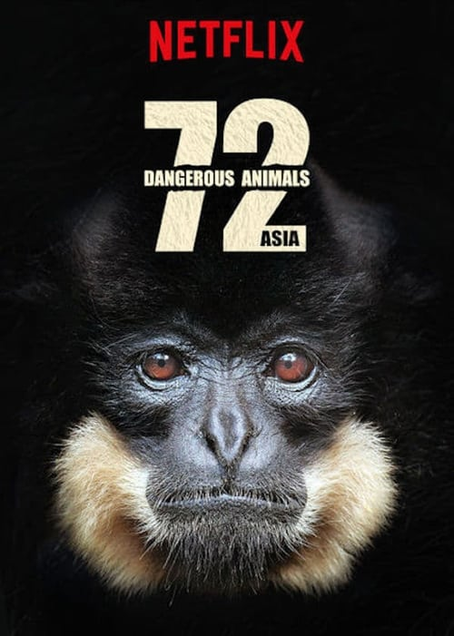 Cover of the Season 1 of 72 Dangerous Animals: Asia