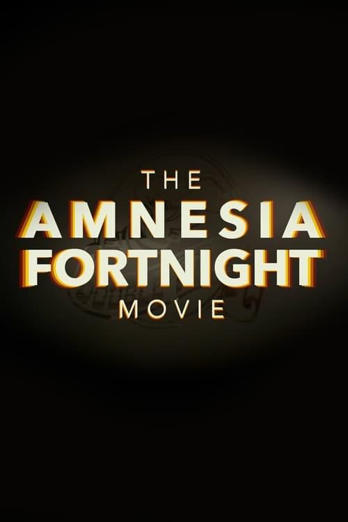 The Amnesia Fortnight Movie