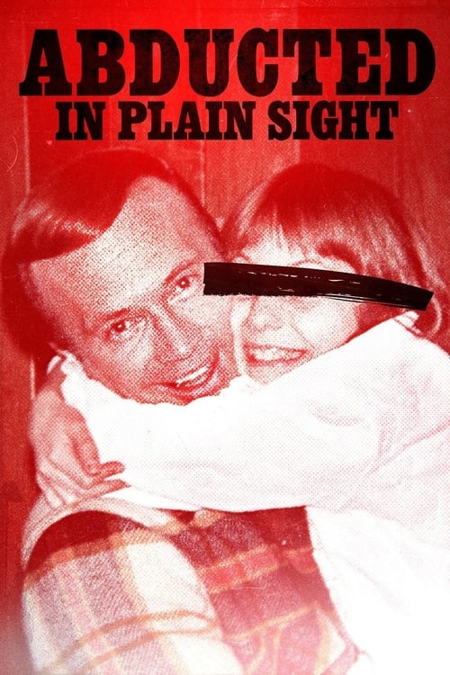 Abducted in Plain Sight (2017) Watch Full Movie Streaming Online