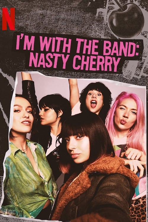 Cover of the Season 1 of I'm with the Band: Nasty Cherry
