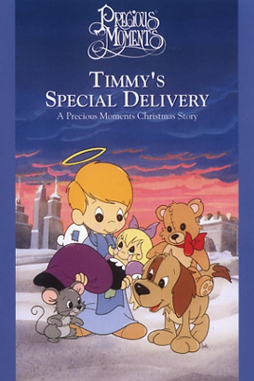 Telecharger Timmy's Special Delivery: A Precious Moments Christmas (1993) Film Complet en HD Gratuit