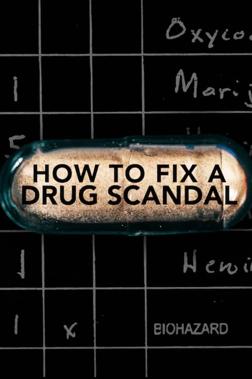 Watch How to Fix a Drug Scandal Online