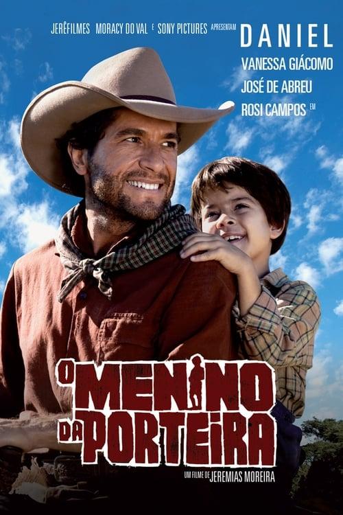 O Menino Da Porteira 2009 - Nacional WEB-DL 1080p – Download